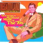 Over The Edge Vol. 4: Dick Vaughn's Moribund Music Of The 70's
