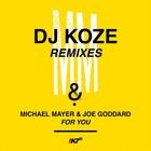 Michael Mayer - For You (DJ Koze Remixes) (With Joe Goddard) (EP)