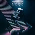 Bad Liar – Stripped (CDS)