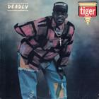 Deadly Tiger