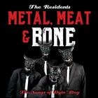 It's Metal, Meat & Bone: The Songs Of Dyin' Dog CD2