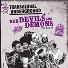 Transglobal Underground - Run Devils And Demons: The Best Of