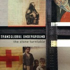 Transglobal Underground - The Stone Turntable
