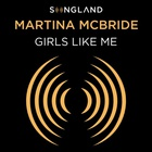Martina McBride - Girls Like Me (CDS)