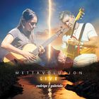 Rodrigo y Gabriela - Mettavolution Live