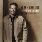 Blake Shelton - Happy Anywhere (CDS)