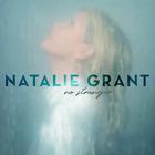 Natalie Grant - No Stranger