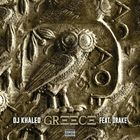 DJ Khaled - Greece (CDS)