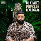 DJ Khaled - Popstar (CDS)