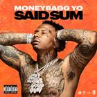 Moneybagg Yo - Said Sum (CDS)