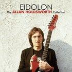 Eidolon: The Allan Holdsworth Collection CD2