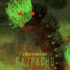Gazpacho - Fireworker