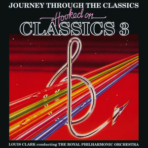 Hooked On Classics 3: Journey Through The Classics (Vinyl)