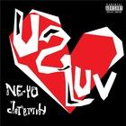 Ne-Yo - U 2 Luv (& Jeremih) (CDS)