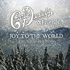 Charlie Daniels - Joy To The World: A Bluegrass Christmas
