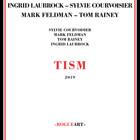 Tism (With Sylvie Courvoisier, Mark Feldman, Tom Rainey)