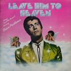 Leave Him To Heaven (Vinyl)
