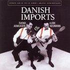 Danish Imports (With Ulrik Neumann) (Vinyl)