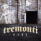 Tremonti - Gone (CDS)