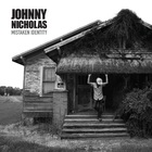 Johnny Nicholas - Mistaken Identity