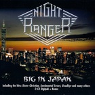 Night Ranger - Big In Japan CD1
