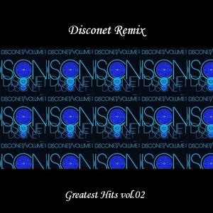 Disconet Remix - Greatest Hits Vol. 02