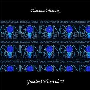 Disconet Remix - Greatest Hits Vol. 21