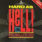Hard As Hell Vol. 3