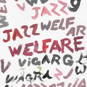 Welfare Jazz