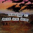 The African Tapes Vol. 1 (With John Tchicai & Hartmut Geerken)