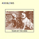 400 Blows - Year Of The Dog