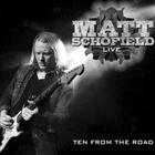 Matt Schofield - Live - Ten From The Road