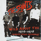 The Saints - Wild About You 1976-1978 - Complete Studio Recordings CD1