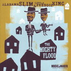 The Mighty Flood (With Alabama Slim)