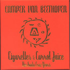 Camper Van Beethoven - Cigarettes And Carrot Juice (The Santa Cruz Years) CD5