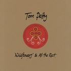 Tom Petty - Wildflowers & All The Rest (Deluxe Edition) CD3
