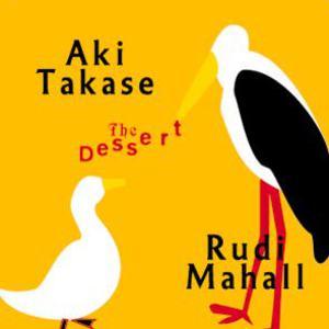 The Dessert (With Rudi Mahall)