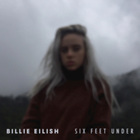 Billie Eilish - Six Feet Under (CDS)