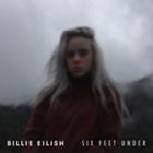 Billie Eilish - Six Feet Under (CDS)