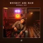 Whiskey And Rain (CDS)