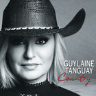 Guylaine Tanguay - Country