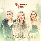 Runaway June - When I Think About Christmas (EP)