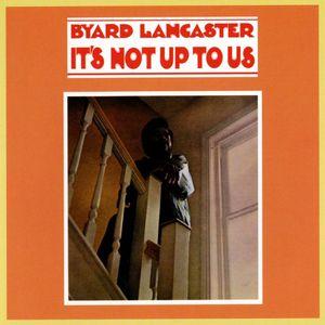 It's Not Up To Us (Vinyl)