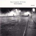 Heiner Goebbels - Surrogate Cities