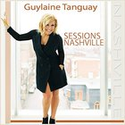 Guylaine Tanguay - Sessions Nashville