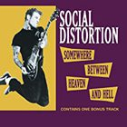 Social Distortion - Somewhere Between Heaven & Hell
