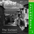 The Sixteen - Palestrina Vol. 4
