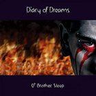 Diary Of Dreams - O' Brother Sleep (MCD)