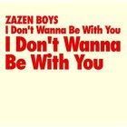 Zazen Boys - I Don't Wanna Be With You