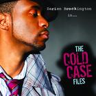 Darien Brockington - The Cold Case Files CD2